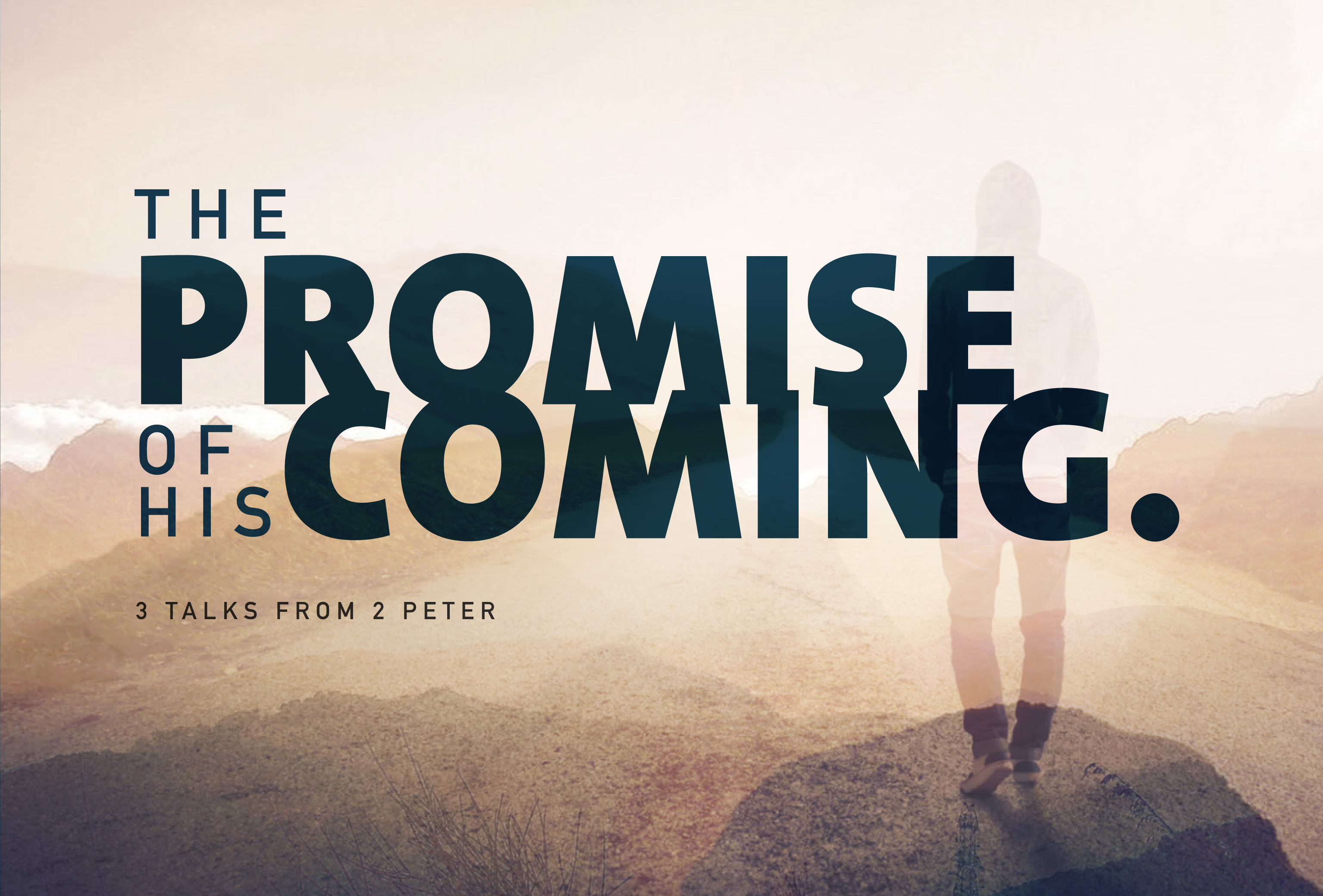 2-Peter The Promise of his coming.